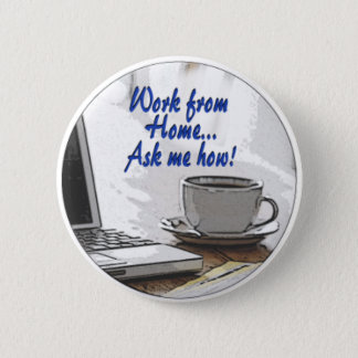 Work from Home 6 Cm Round Badge