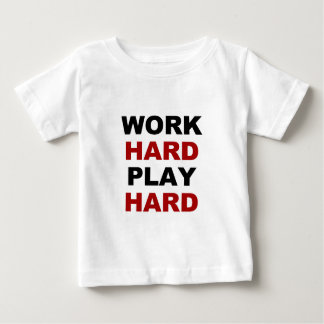 Work Hard alt.png Baby T-Shirt