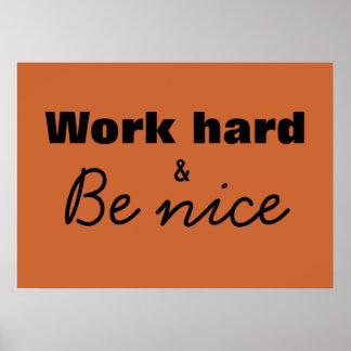 Work Hard & Be Nice Print