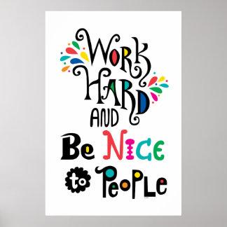 Work Hard & Be Nice To People Print