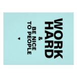 Work Hard & Be Nice To People Poster: Blue Posters