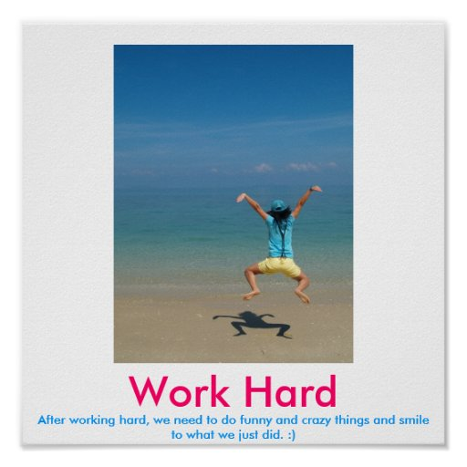 Work Hard demotivational poster