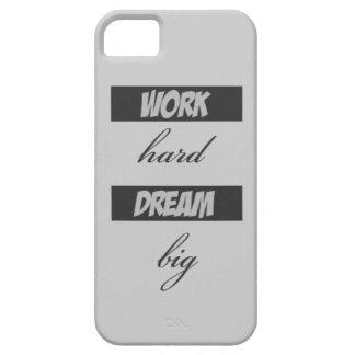 Work Hard Dream Big iPhone 5 Covers