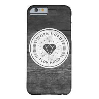 Work hard play hard barely there iPhone 6 case