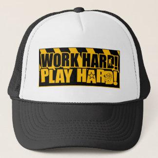 Work Hard! Play Hard! Trucker Hat
