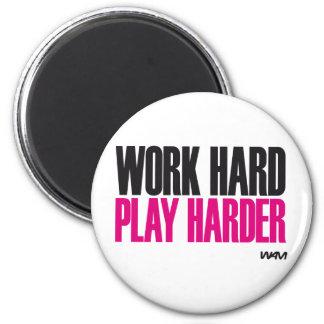 work hard play harder 6 cm round magnet