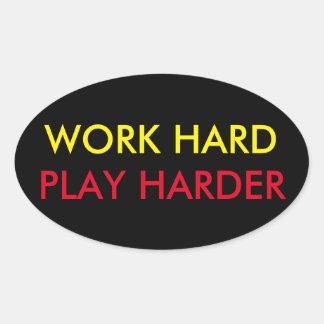 WORK HARD PLAY HARDER STICKER