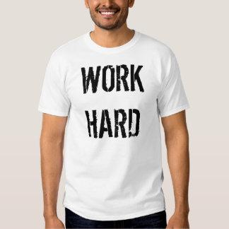 WORK HARD PLAY HARDER T SHIRTS
