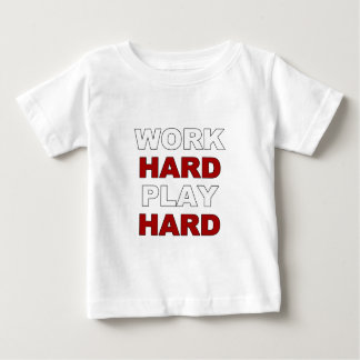 Work Hard.png Baby T-Shirt