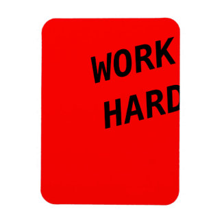 Work Hard Series -  flexi magnet Red
