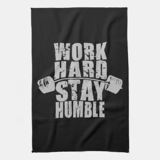 Work Hard, Stay Humble - Workout Motivational Tea Towel