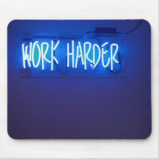 Work Harder Neon Sign Mouse Pad