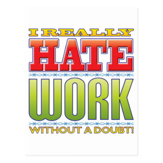 Work Hate Postcard