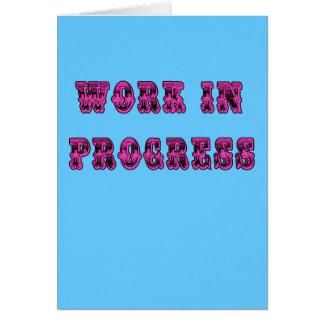 Work in Progress Inspirational Tshirt Card