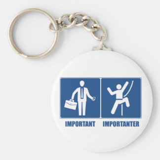 Work Is Important, Climbing Is Importanter Key Ring