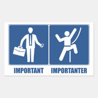 Work Is Important, Climbing Is Importanter Rectangular Sticker