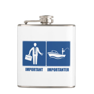 Work Is Important, Fishing Is Importanter Hip Flask
