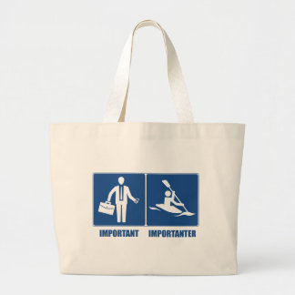 Work Is Important, Kayaking Is Importanter Large Tote Bag