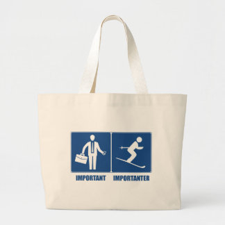 Work Is Important, Skiing Is Importanter Large Tote Bag