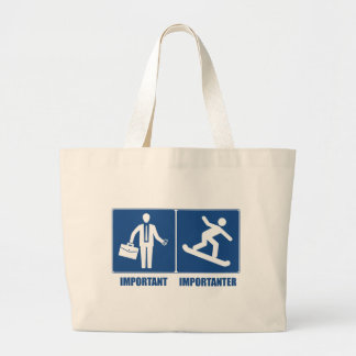 Work Is Important, Snowboarding Is Importanter Large Tote Bag