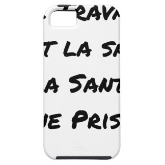 WORK IT IS HEALTH, HEALTH A PRISON iPhone 5 CASE
