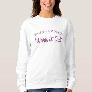 Work It Out Sweatshirt