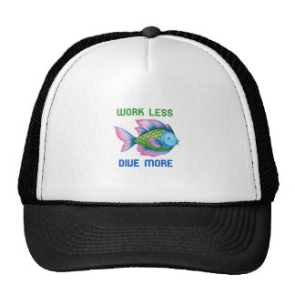 WORK LESS DIVE MORE TRUCKER HAT