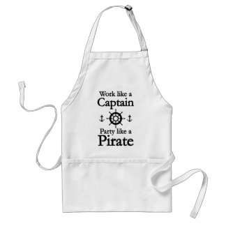 Work Like A Captain Party Like A Pirate Standard Apron