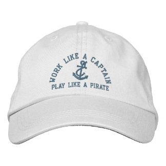 Work Like A Captain Play Like A Pirate Embroidered Baseball Caps