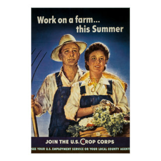 Work on a Farm this Summer - Vintage WW2 Poster