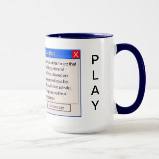 WORK OR PLAY? TOO MUCH COMPUTER ENJOYMENT WARNING! MUG