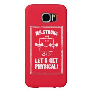 Work Out With Mr. Strong Samsung Galaxy S6 Cases