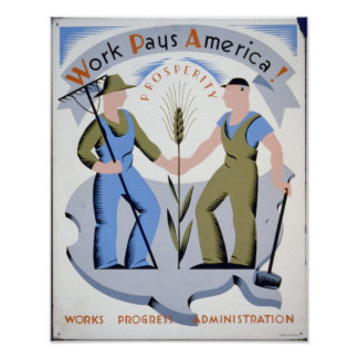 Work Pays America! Poster