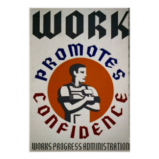 Work Promotes Confidence - Promotional Poster
