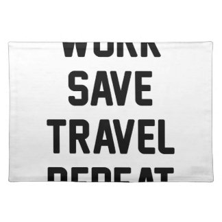 Work Save Travel Placemat