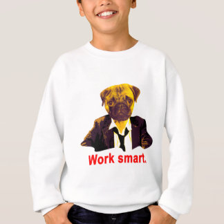 Work smart sweatshirt