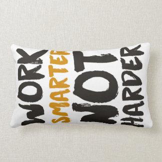 Work Smarter Not Harder Cushion