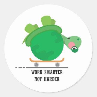 Work smarter, not harder round sticker