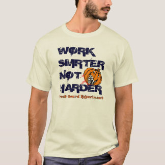 Work SMRTER T-shirt