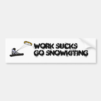 work sucks snowkiting bumper sticker