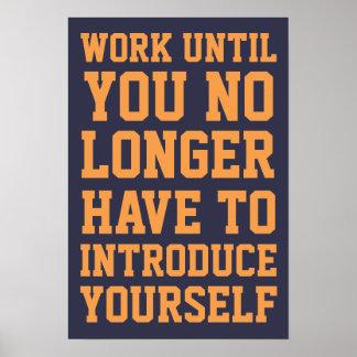 Work until poster