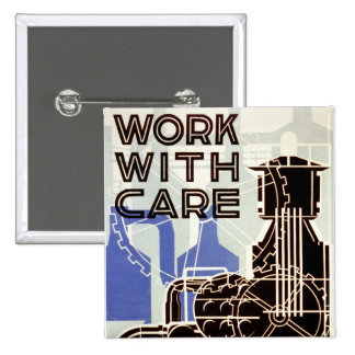 Work With Care 15 Cm Square Badge