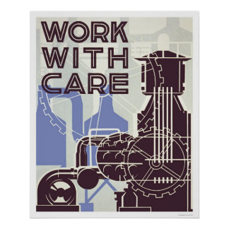 Work With Care 1937 WPA Poster
