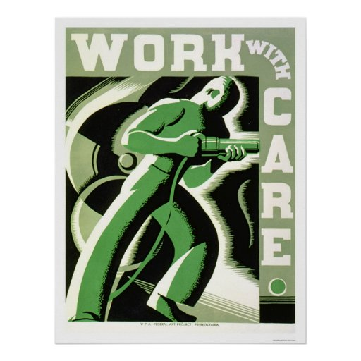 Work With Care 1937 WPA Print