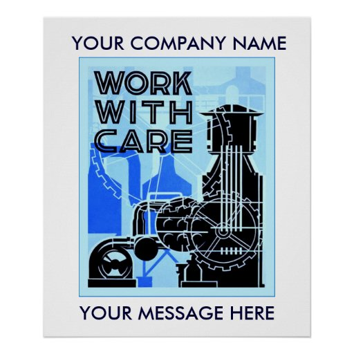Work With Care ~ Workplace Safety Posters
