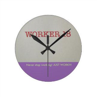Worker 18 Clock! Wallclock