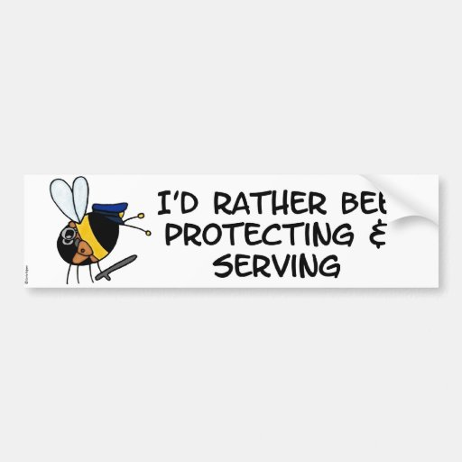 worker bee - police officer bumper sticker