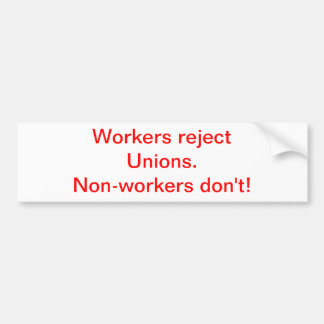Workers Bumper Sticker