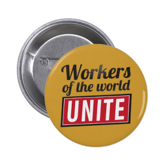 Workers of the world UNITE 6 Cm Round Badge