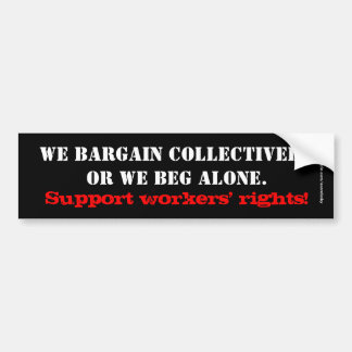 Workers Rights Bumper Sticker